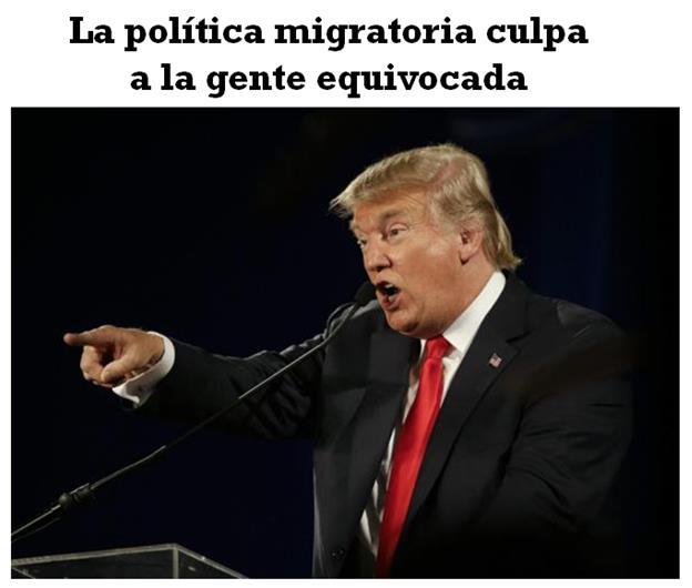 La política migratoria culpa a la gente equivocada